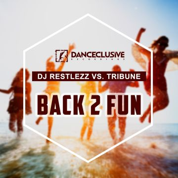 DCL105 DJ Restlezz vs. Tribune - Back 2 Fun