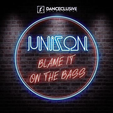 DCL108 Unizon - Blame It on the Bass