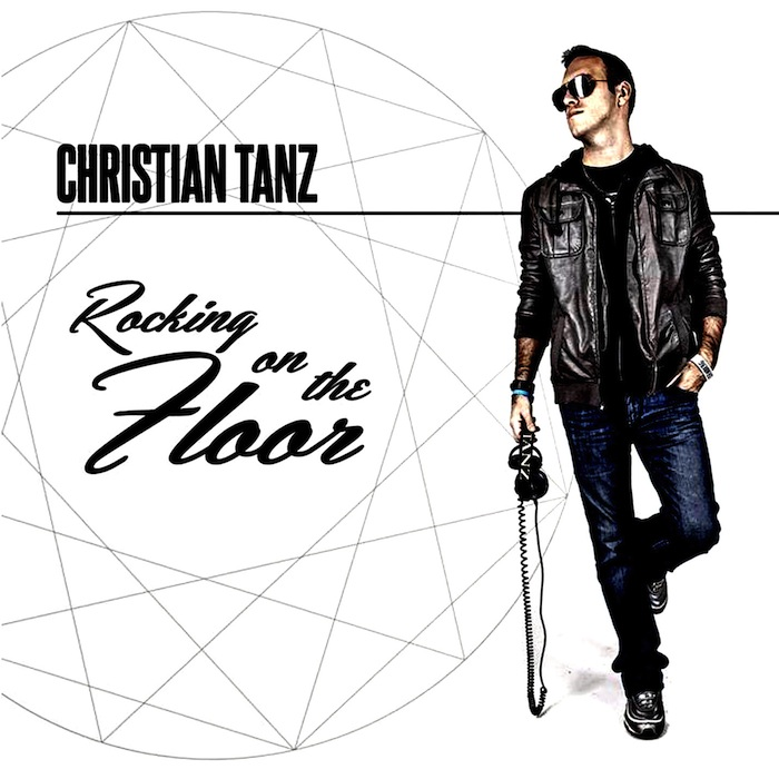 Christian Tanz - Rocking On The Floor