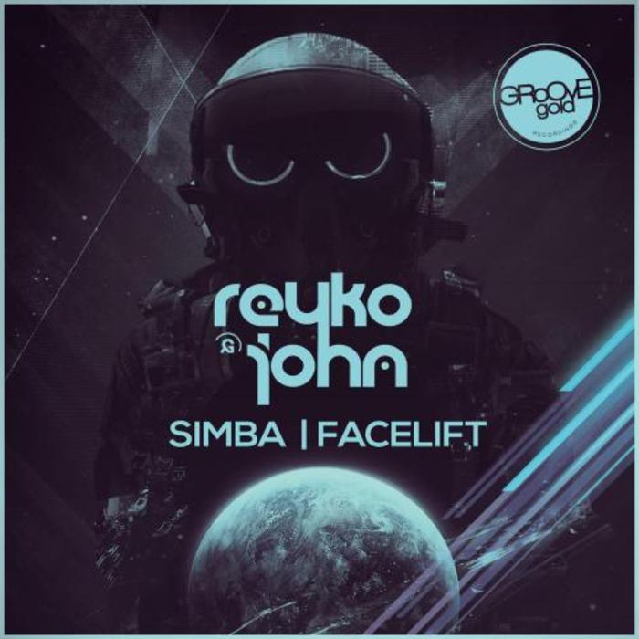 Reyko & John - Simba / Facelift EP