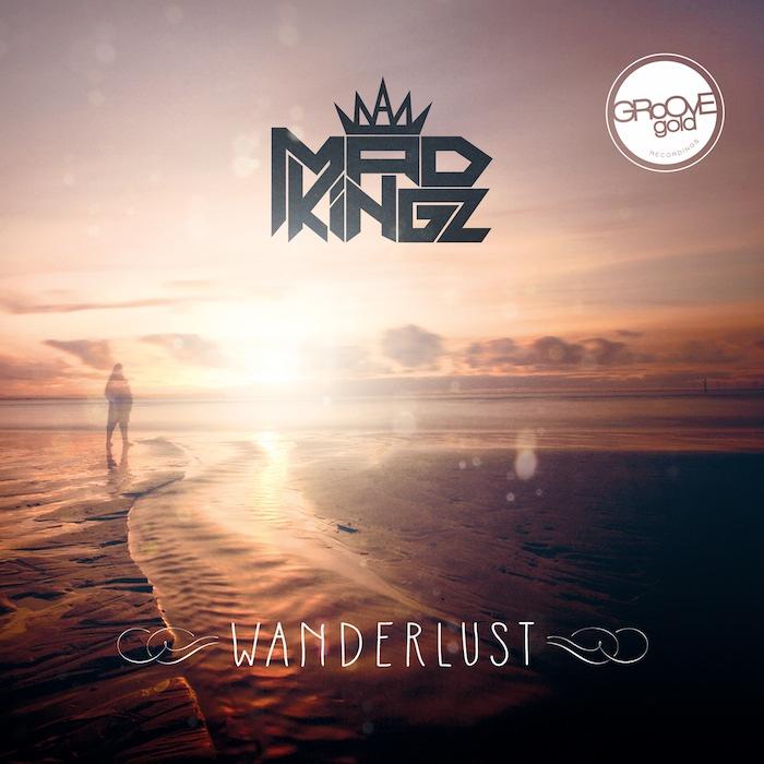 Mad Kingz - Wanderlust